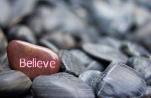 Believe on stone
