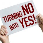 Turning No into Yes
