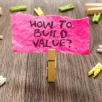 How To Build Value note